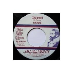 King Kong - Come Down 7''