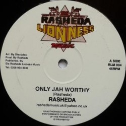 Rasheda - Only Jah Worthy 12''
