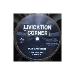 Dub Machinist - One Drop...