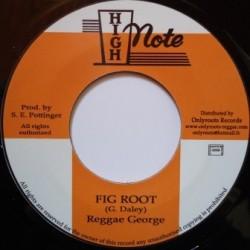 Reggae George - Fig Root 7''