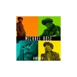Michael Rose - Bonanza CD