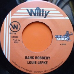 Louie Lepke - Bank Robbery 7''