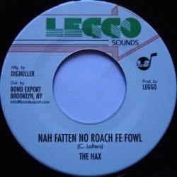 The Hax - Nah Fatten Roach...
