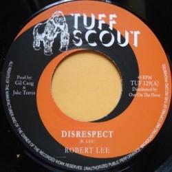 Robert Lee - Disrespect 7''