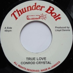 Conrod Crystal - True Love 7''