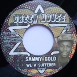 Sammy Gold - We a Sufferer 7''
