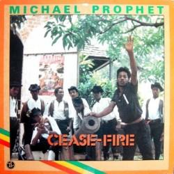 Michael Prophet - Cease...