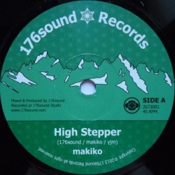 Makiko - High Stepper 7''