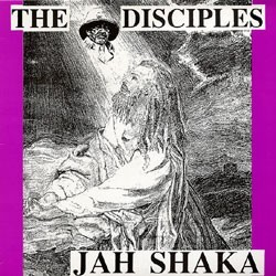 Jah Shaka - The Disciples LP