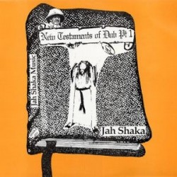 Jah Shaka - New Testaments...