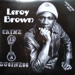 Leroy Brown - Crime is a...