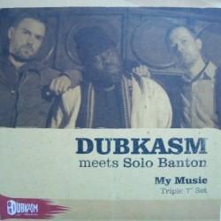 Dubkasm Meets Solo Banton -...