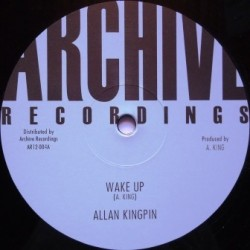 Allan Kingpin - Wake up 12''