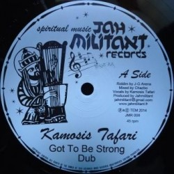 Kamosis Tafari - Got to be...