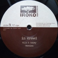 In Crowd - Milk & Honey 12''
