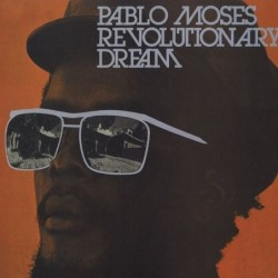 Pablo Moses - Revolutionary...