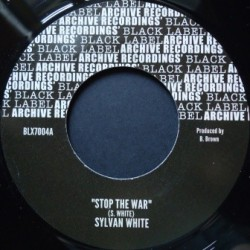 Sylvan White - Stop the War...