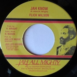 Flick Wilson - Jah Know 7''