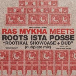 Ras Mykah Meets Roots Ista...