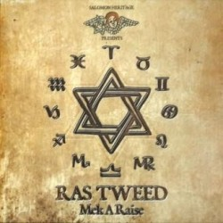 Ras Tweed - Mek a Raise LP