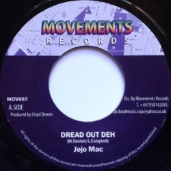 Jojo Mac - Dread out Deh 7''