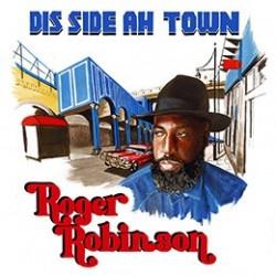 Roger Robinson - Dis Side...
