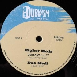Dubkasm ft. Yt - Higher...