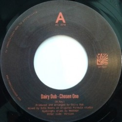 Dairy Dub - Chosen One 7''