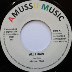 Michael Black - All I Have 7''