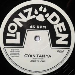 Jerry Lionz - Cyan Tan Ya 10''