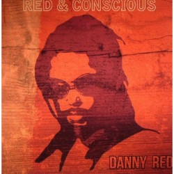 Danny Red - Red & Conscious LP