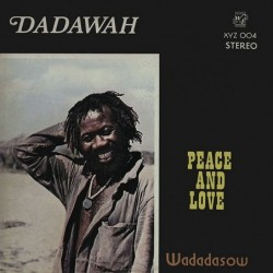 Dadawah - Peace And Love...