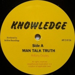 Knowledge - Man Talk Truth...
