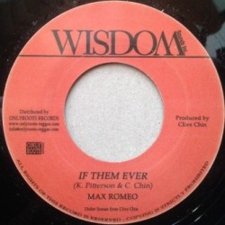 Max Romeo - If Them Ever 7''