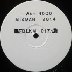 Mixman - I Wah 4000 12''