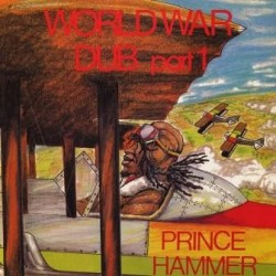 Prince Hammer - World War...