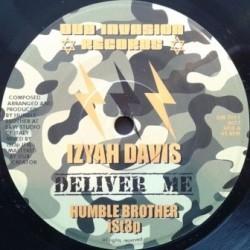 Izyah Davis - Deliver Me 7''
