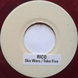 Rico - Ska Wars / Take Five...