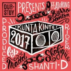 Dub-Stuy Presents Kunta...