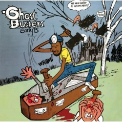 Early B - Ghost Busters LP
