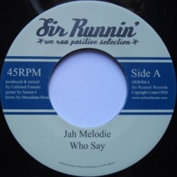 Jah Melodie - Who Say 7''