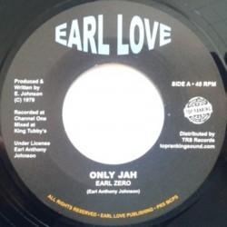 """Earl Zero - Only Jah 7"""""""