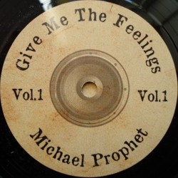 Michael Prophet - Give Me...