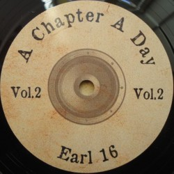 Earl 16 - A Chapter a Day 7""