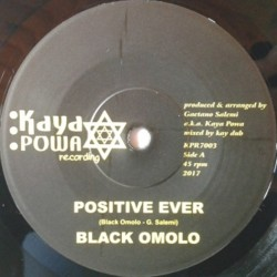 Black Omolo - Positive Ever 7""