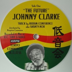 Johnny Clarke - The Future 12""