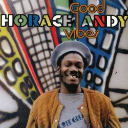 Horace Andy - Good Vibes 2LP