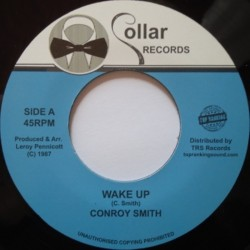 Conroy Smith - Wake Up 7""