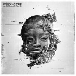 Weeding Dub - Another Night...