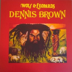 Dennis Brown - Wolf and...
